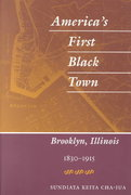 America's First Black Town 0 9780252070808 0252070801