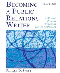 Becoming a Public Relations Writer 3rd Edition 9780805863017 080586301X