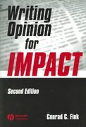 Writing Opinion for Impact 2nd edition 9780813807515 0813807514