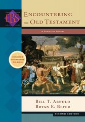 Encountering the Old Testament 2nd Edition 9780801031700 0801031702