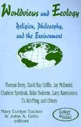 Worldviews and Ecology 0 9780883449677 0883449676