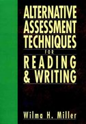 Alternative Assessment Techniques for Reading & Writing 1st Edition 9780130425683 0130425680