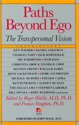 Paths beyond Ego 1st Edition 9780874776782 0874776783
