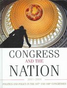 Congress and the Nation XI: 2001-2004 11th edition 9781568028507 1568028504