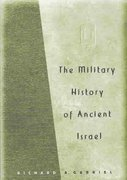 The Military History of Ancient Israel 0 9780275977986 0275977986