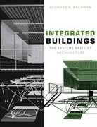 Integrated Buildings 1st edition 9780471388272 0471388270