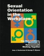 Sexual Orientation in the Workplace 0 9780761901198 0761901191