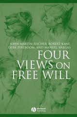 Four Views on Free Will 1st Edition 9781405134866 1405134860