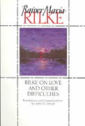 Rilke on Love and Other Difficulties 0 9780393310986 0393310981
