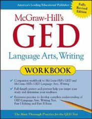 McGraw-Hill's GED Language Arts, Writing Workbook 1st edition 9780071407090 007140709X
