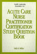 Acute Care Nurse Practitioner Certification Study Question Book 0 9781878028259 1878028251