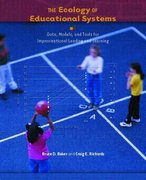 The Ecology of Educational Systems 1st edition 9780130977717 0130977713