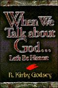 When We Talk About God... 0 9781573120289 1573120286
