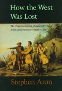 How the West Was Lost 0 9780801861987 0801861985
