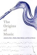 The Origins of Music 0 9780262731430 0262731436