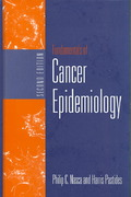 Fundamentals Of Cancer Epidemiology 2nd edition 9780763736187 076373618X