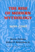 The Rise of Modern Mythology, 1680-1860 0 9780253201881 0253201888