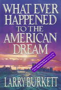 Whatever Happened to the American Dream 0 9780802471758 0802471757