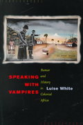 Speaking with Vampires 1st edition 9780520217041 0520217047