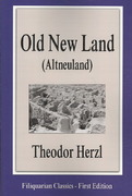 Old New Land (Altneuland) 1st Edition 9781599868301 159986830X
