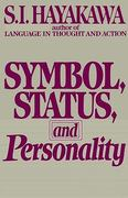 Symbol, Status, and Personality 0 9780156876117 0156876116