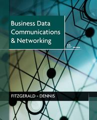 Business Data Communications and Networking 11th Edition 9781118086834 111808683X