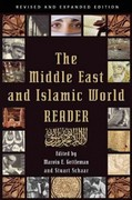 The Middle East and Islamic World Reader 1st Edition 9780802194527 0802194524