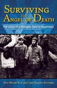 Surviving the Angel of Death 1st Edition 9781933718576 1933718579