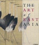 The Art of East Asia 0 9783833160981 3833160985