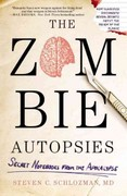 The Zombie Autopsies 1st Edition 9780446564656 0446564656