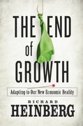 The End of Growth 1st Edition 9780865716957 0865716951