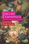 Sacred Economics 1st Edition 9781583943977 1583943978