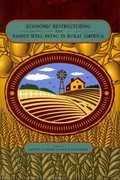 Economic Restructuring and Family Well-Being in Rural America 0 9780271048611 0271048611