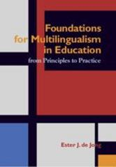 Foundations for Multilingualism in Education 1st Edition 9781934000069 193400006X
