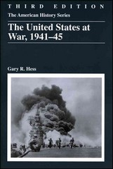 The United States at War, 1941 - 1945 3rd Edition 9780882952819 0882952811
