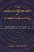 The Challenge and Spirituality of Catholic Social Teaching 1st Edition 9781570759451 1570759456