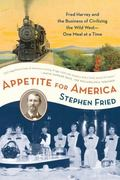 Appetite for America 1st Edition 9780553383485 0553383485