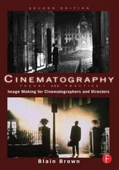 Cinematography 2nd Edition 9780240812090 0240812093