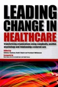 Leading Change in Healthcare 1st Edition 9781846194481 1846194482