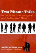 Two Minute Talks to Improve Psychological and Behavioral Health 1st edition 9781846193699 1846193699