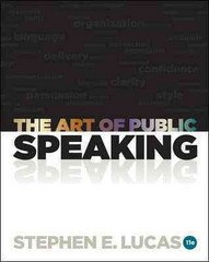 The Art of Public Speaking 11th Edition 9780073406732 0073406732