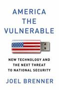 America the Vulnerable 1st Edition 9781594203138 159420313X