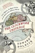 The Clockwork Universe 1st Edition 9780062042262 0062042262