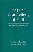 Baptist Confessions of Faith 2nd Edition 9780817016951 0817016953