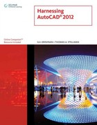 Harnessing AutoCAD 2012 1st edition 9781111648510 1111648514