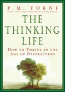 The Thinking Life 1st Edition 9781429988094 1429988096