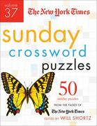 The New York Times Sunday Crossword Puzzles Volume 37 1st edition 9780312645496 031264549X