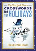 The New York Times Crosswords for the Holidays 1st edition 9780312645441 0312645449