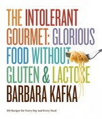 The Intolerant Gourmet 1st edition 9781579653941 1579653944