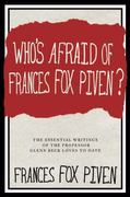 Who's Afraid of Frances Fox Piven? 1st Edition 9781595587190 1595587195